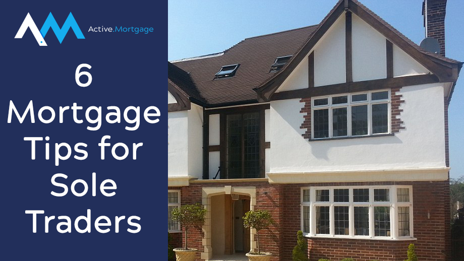 6 Mortgage Tips for Sole Traders
